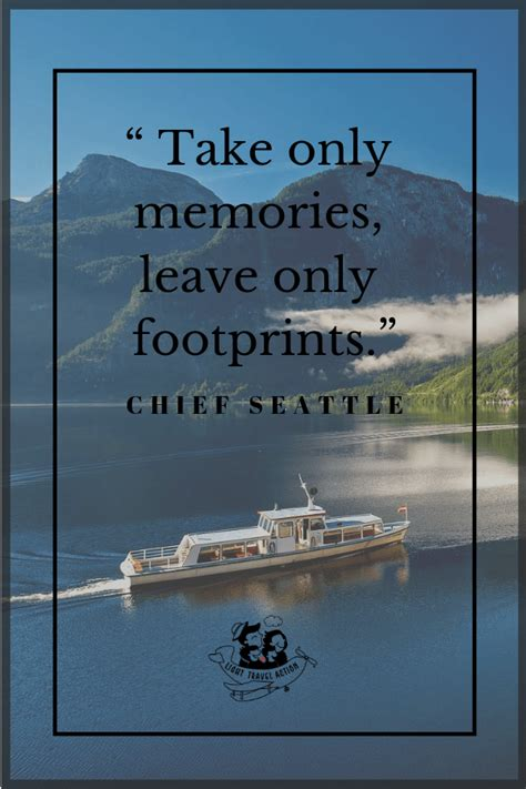 lighttravelaction famous short travel quotes chief seattle