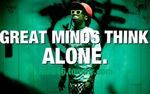 Top 25 famous L... Lil Wayne Wise Quotes