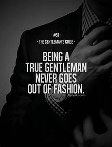 Rule #51: Being a true gentleman never goes out of fashion ...
