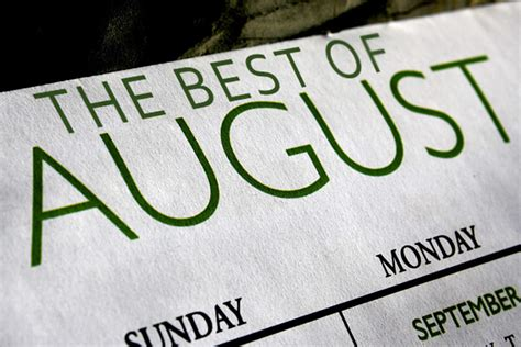The Best Movie Augusts, Ranked