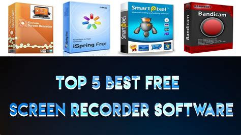 best screen recorder for pc top 5 best free screen recorder software for pc