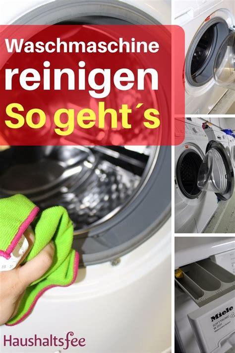 waschmaschine trommel reinigen waschmaschine reinigen beste tipps waschen trocknen