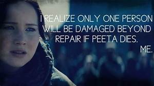 Hunger Games Quote / Catching Fire / Katniss / Peeta ...