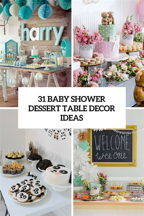 baby shower dessert ideas 31 cute baby shower dessert table d 233 cor ideas digsdigs