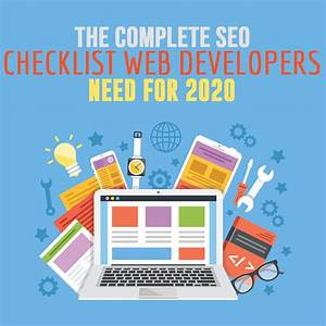 The Complete Seo Checklist Web Developers Need For 2020
