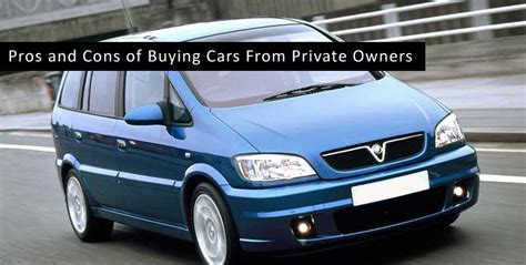 Pros And Cons Of Buying Cars From Private Owners