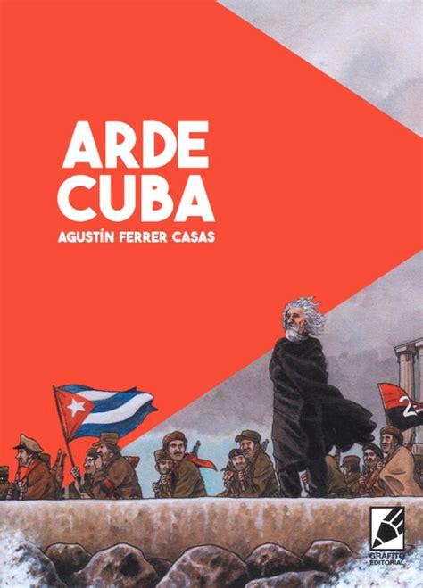 Arde Cuba (Grafito Editorial)