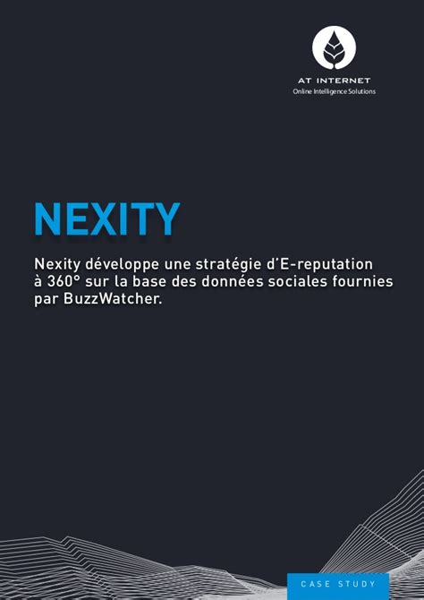 nexity si e social nexity développe une stratégie d e reputation à 360 sur