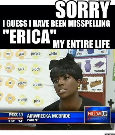 Funny Meme Names - airwrecka vs erica misspelling random lifestyle