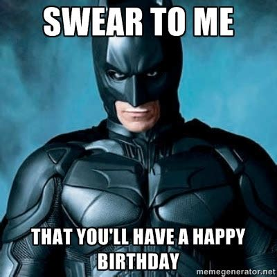 Superhero Birthday Meme - 23964975 happy birthday batman meme for the love of batman pinterest batman meme happy