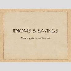 Home And House Idioms