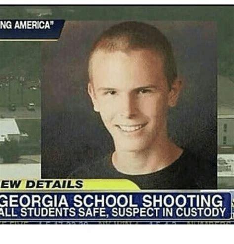 School Shooting Memes - ng america ew details georgia school shooting all students safe suspect in custody meme on sizzle