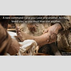 """John 1334 Verse Of The Day Illustrated """"love One Another"""
