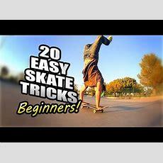 20 Easy Skateboard Tricks For Beginners Youtube