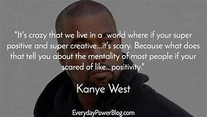 20 Kanye West Quotes About Believing In Your Dreams ...