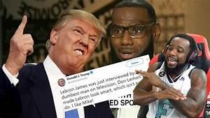 Donald Trump DISSES LeBron James On Twitter Reaction ...