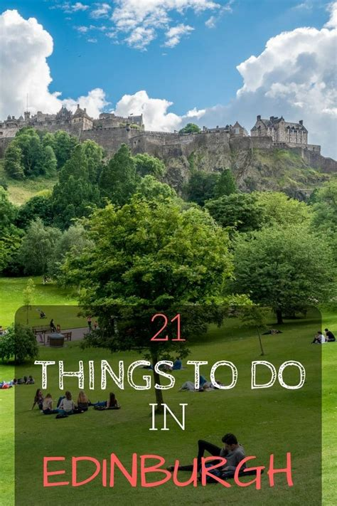 21 Things To Do In Edinburgh Scotland The Highlights Of