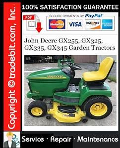John Deere Gx255  Gx325  Gx335  Gx345 Garden Tractors Service Repair Manual Download  U2605