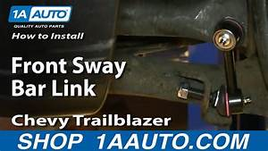How To Install Replace Front Sway Bar Link 2002
