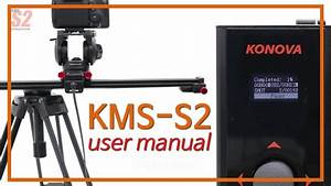 Kms S2 User Manual Guide V En01