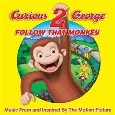 curious george  follow  monkey soundtrack