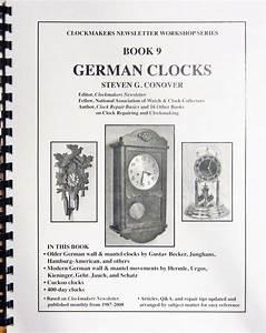 A Clock Repair Manual For Beginners This Old Clock By Dr David Goodman