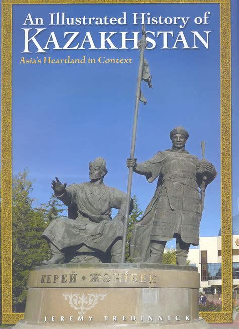 New Book Illuminates Kazakhstan's History with Maps, Illustrations - The Astana Times