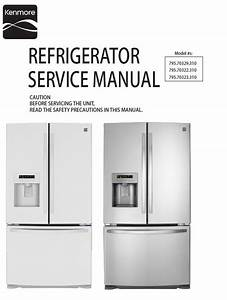 Kenmore 795 70322 70323 70329 Refrigerator Service And