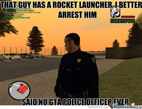 Internet Police Meme - gta police meme slapcaption com gamer pinterest police and meme