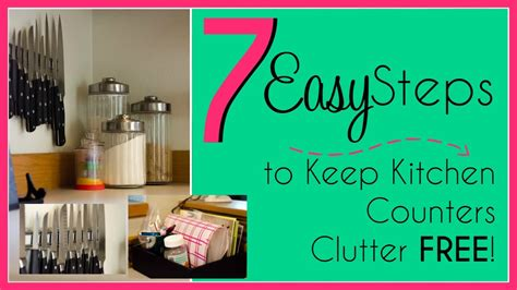 how to organize kitchen counter 7 easy steps to a clutter free kitchen 7297