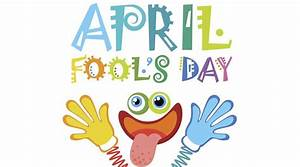 April Fool's Day 2017: Why do we celebrate April Fool's ...