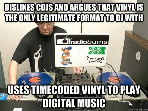 Vinyl Meme - scumbag dj memes quickmeme