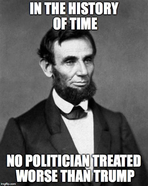 Lincoln Memes - abraham lincoln imgflip
