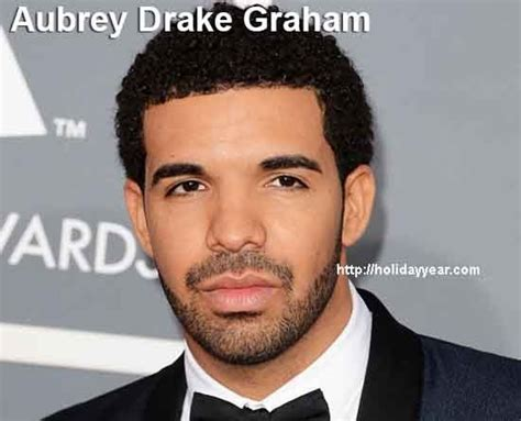 Oct 24 - Aubrey Drake Graham, Canadian recording artist ...