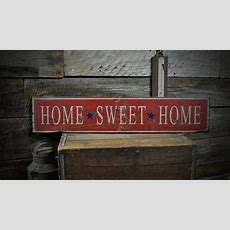 Primitive Home Sweet Home Sign  Rustic Hand Made Vintage
