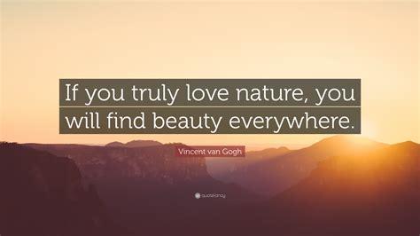 vincent van gogh quote    love nature