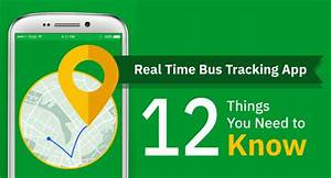 Real Time Bus Tracking App - 12 Things You Need to Know ...