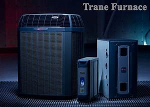 How To Troubleshoot Some Common Problems In A Trane Gas