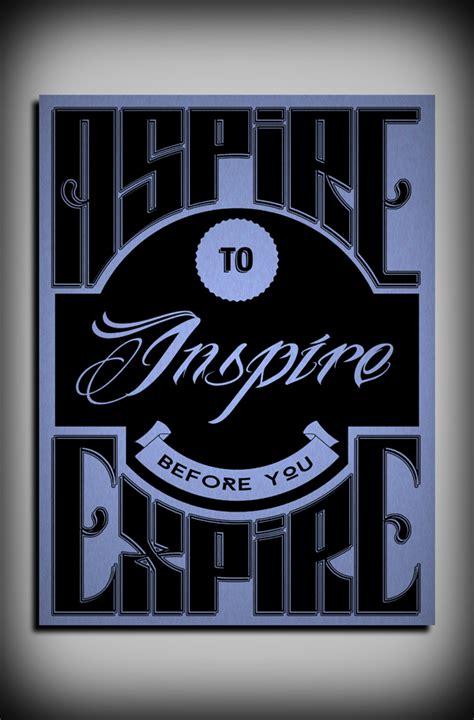 aspire  inspire   expire  behance