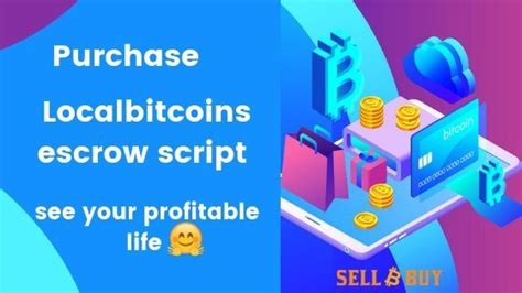 This is the first time i've heard of your company, and honestly your website doesn't seem too professional considering the business. localbitcoins escrow script | Escrow, Business tactics, Online trading
