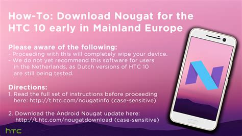 htc resumes nougat rollout  europe   htc