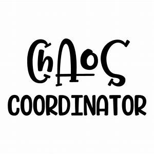 Chaos Coordinator by NewSvgArt Design Bundles