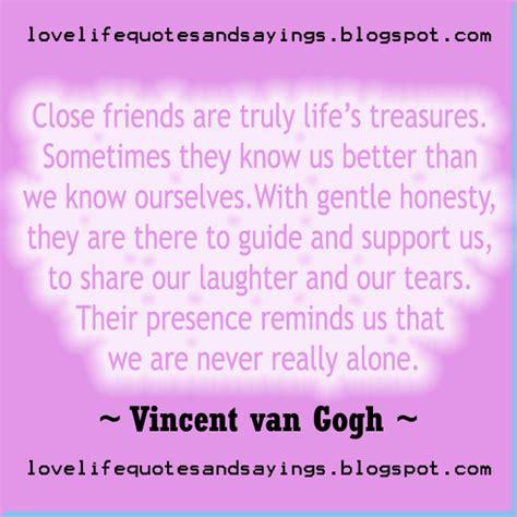 close friends   lifes treasures love quotes