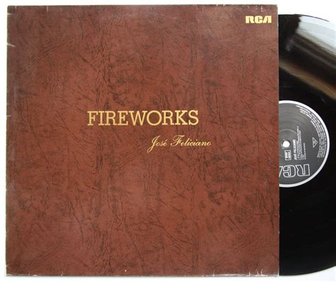 jose feliciano fireworks jose feliciano fireworks records lps vinyl and cds