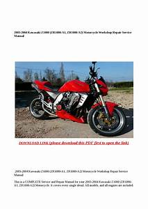 2003 2004 Kawasaki Z1000  Zr1000 A1  Zr1000 A2  Motorcycle