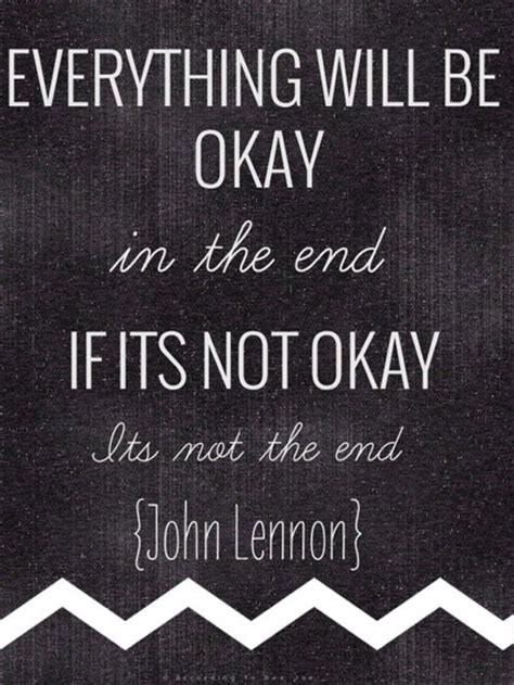 Everything Will Ok Quotes