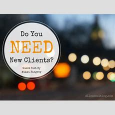 Do You Need New Clients?  Debra Trappen