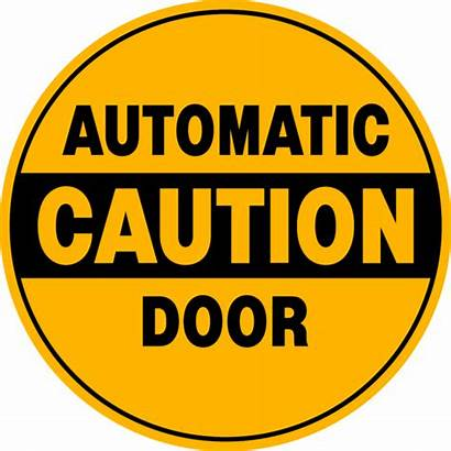 Door Automatic Caution Safety Sign Decals Signs