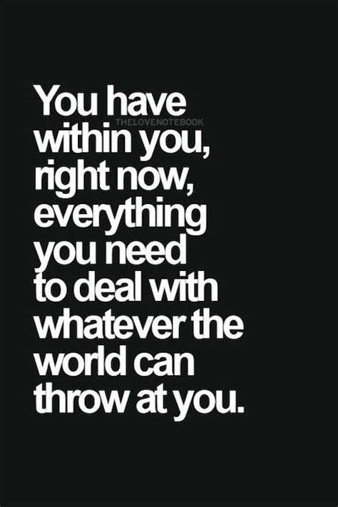 right need everything deal whatever within throw reality