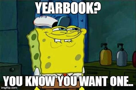 Yearbook Memes - 1000 images about yearbook on pinterest yearbooks yearbook staff and yearbook pages